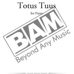 Sandro Tilia - Totus Tuus For Piano