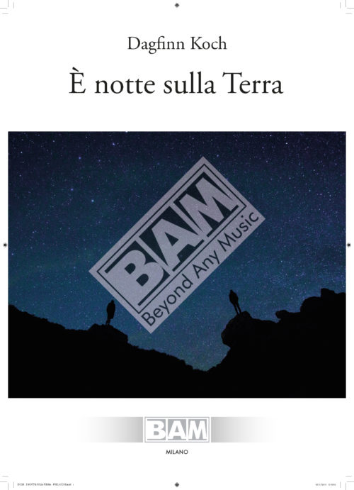 KOCH - E' NOTTE SULLA TERRA - FULL SCORE_Pagina_01