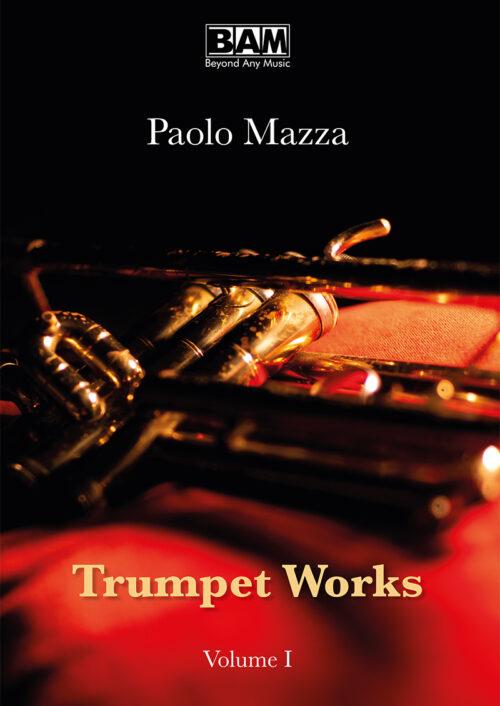 PAOLO-MAZZA---TRUMPET-WORKS-VOL.I---COVER