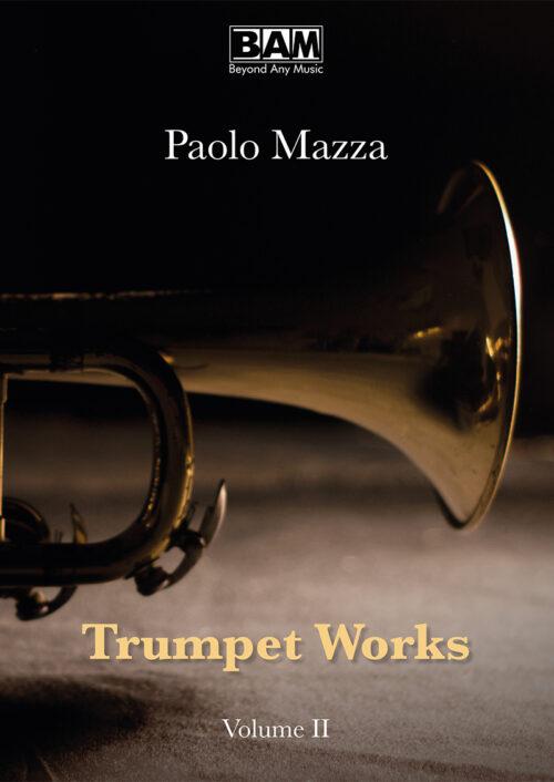 PAOLO-MAZZA---TRUMPET-WORKS-VOL.II---COVER