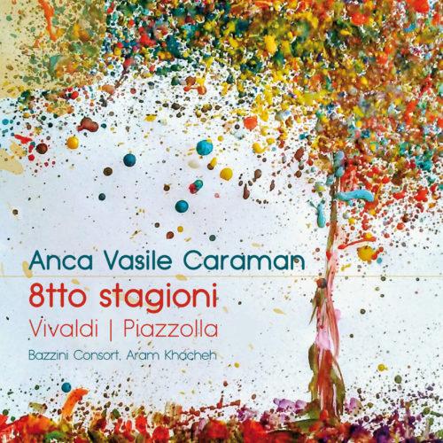 Anca Vasile Caraman - 8tto Stagioni FULL ALBUM