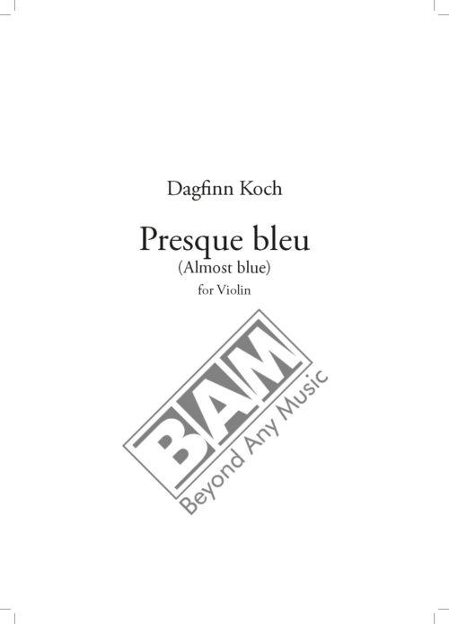 KOCH - PRESQUE BLEU - SCORE_Pagina_1